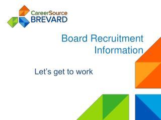 Board Recruitment Information