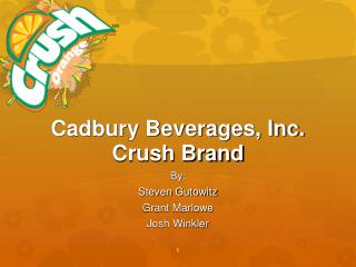 Cadbury Beverages, Inc. Crush Brand