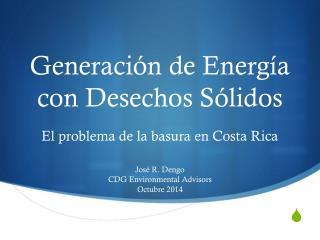 Generación de Energía con Desechos Sólidos