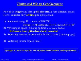 Timing and Pile-up Considerations