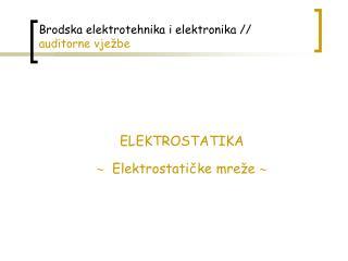 Brodska elektrotehnika i elektronika //  auditorne vježbe