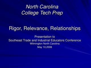 North Carolina  College Tech Prep
