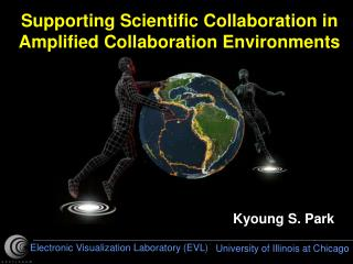 Supporting Scientific Collaboration in  Amplified Collaboration Environments