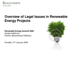 Overview of Legal Issues in Renewable Energy Projects