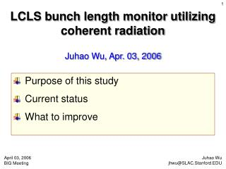 LCLS bunch length monitor utilizing coherent radiation