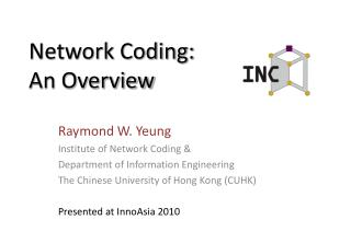 Network Coding:  An Overview