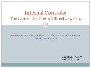 Internal Controls: The Case of the Howard Street Jewelers