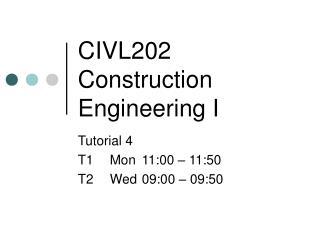 CIVL202 Construction Engineering I