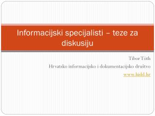 Informacijski specijalisti – teze za diskusiju
