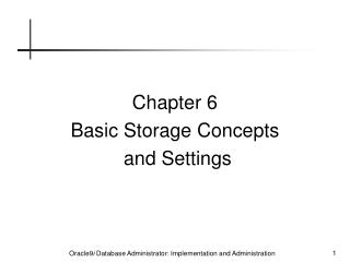 Chapter 6 Basic Storage Concepts  and Settings