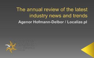 The annual review of  the latest  industry news and  trends