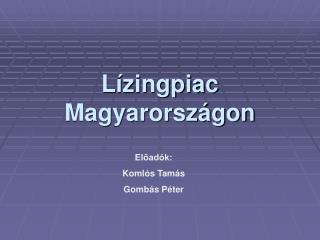 L�zingpiac Magyarorsz�gon