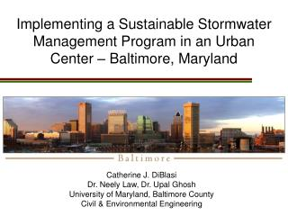 Implementing a Sustainable Stormwater Management Program in an Urban Center � Baltimore, Maryland