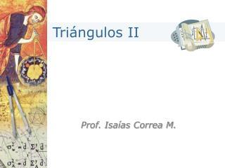 Prof. Isaías Correa M.
