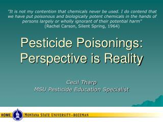 Pesticide Poisonings: Perspective is Reality