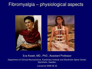 Fibromyalgia � physiological aspects