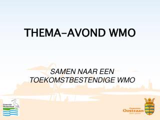 THEMA-AVOND WMO