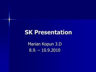 SK Presentation