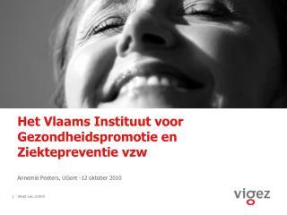 Het Vlaams Instituut voor Gezondheidspromotie en Ziektepreventie vzw