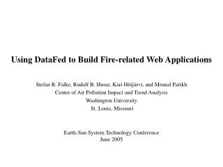 Using DataFed to Build Fire-related Web Applications