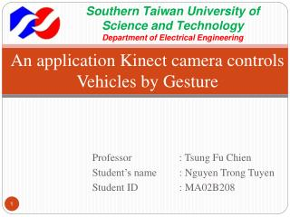 An application Kinect camera controls Vehicles by Gesture