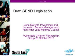 Draft SEND Legislation