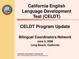 California English Language Development Test (CELDT)