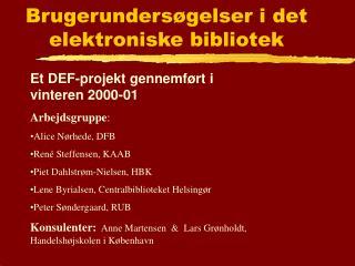 Brugerundersøgelser i det elektroniske bibliotek
