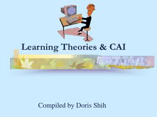 Learning Theories & CAI
