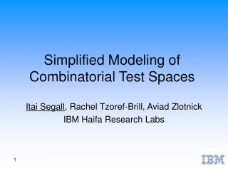 Simplified Modeling of Combinatorial Test Spaces