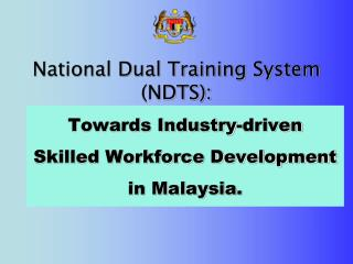 National Dual Training System NDTS: