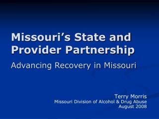 Missouri's State and Provider Partnership