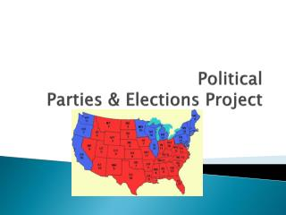 Political  Parties & Elections Project