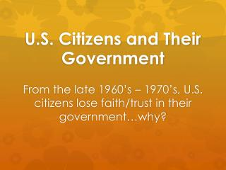 U.S. Citizens and Their Government