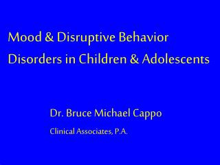 Mood & Disruptive Behavior Disorders in Children & Adolescents