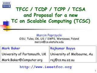 TFCC / TCDP / TCPP / TCSA and Proposal for a new  TC on Scalable Computing (TCSC)