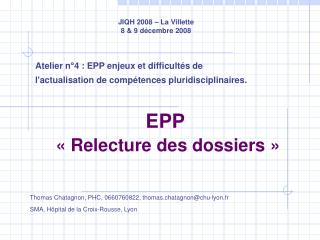 EPP « Relecture des dossiers »