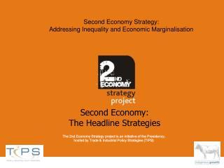 Second Economy Strategy: Addressing Inequality and Economic Marginalisation