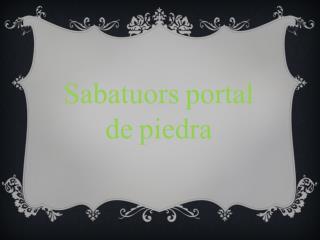 Sabatuors portal de piedra