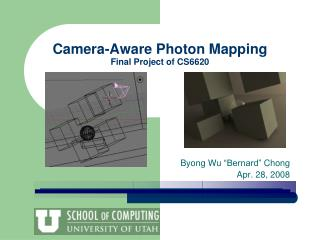 Camera-Aware Photon Mapping Final Project of CS6620