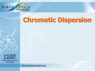 Chromatic  D ispersion .