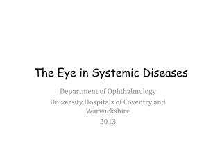 The Eye in Systemic Diseases