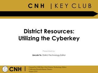 District Resources: Utilizing the Cyberkey