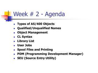 Week # 2 - Agenda