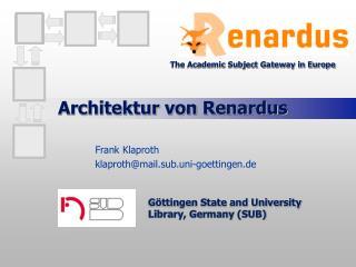 Architektur von Renardus
