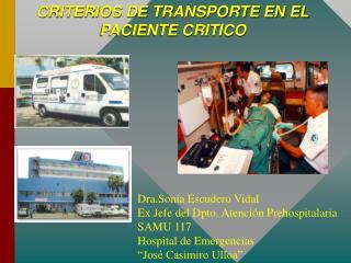 CRITERIOS DE TRANSPORTE EN EL PACIENTE CRITICO