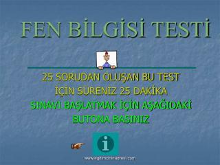 FEN BİLGİSİ TESTİ