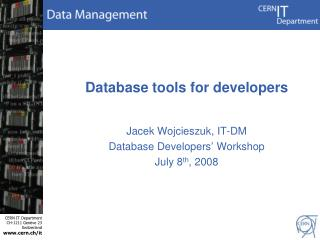 Database tools for developers