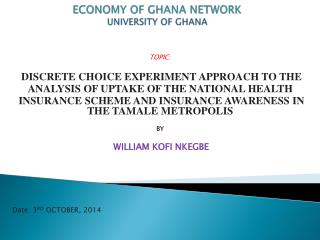 ECONOMY OF GHANA NETWORK UNIVERSITY OF GHANA