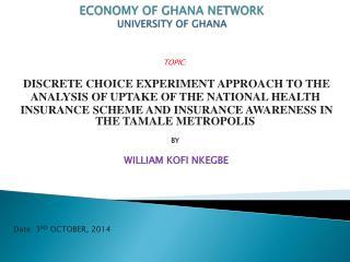 ECONOMY OF GHANA NETWORK UNIVERSITY OF GHANA